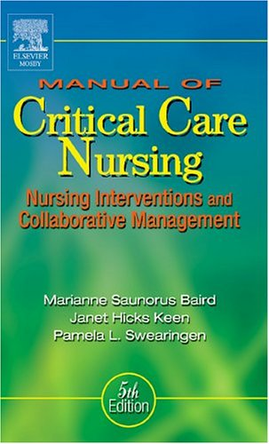 9780323026574: Manual of Critical Care Nursing: Nursing Interventions and Collaborative Management