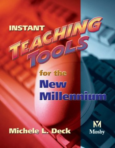 9780323026666: Instant Teaching Tools for the New Millennium, 1e
