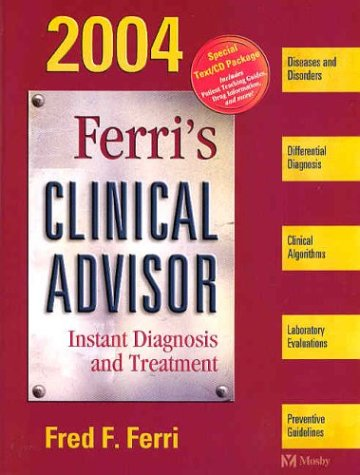9780323026697: Ferri's Clinical Advisor 2004: Instant Diagnosis and Treatment