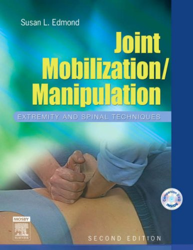 9780323027267: Joint Mobilization/Manipulation: Extremity and Spinal Techniques, 2e