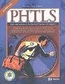9780323027441: PHTLS Basic and Advanced Prehospital Trauma Life Support Revised Reprint, 5e (NAEMT PHTLS, Basic and Advanced Prehospital Trauma Support)