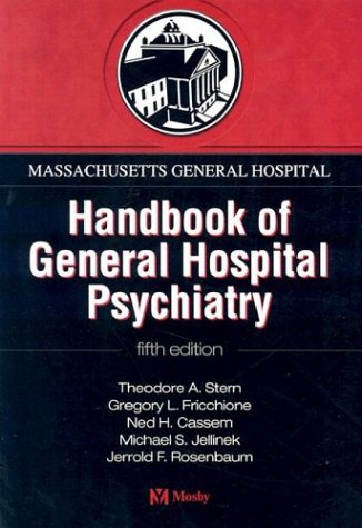 9780323027670: Massachusetts General Hospital Handbook of General Hospital Psychiatry