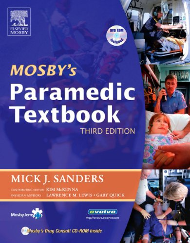 PART - Mosby's Paramedic Textbook with Skills DVD: Mick J. Sanders,Kim D. McKenna