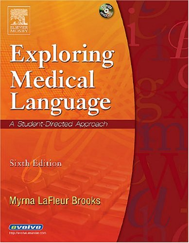 9780323028059: Exploring Medical Language: A Student-Directed Approach, 6e