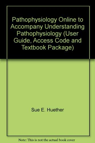 9780323028110: Pathophysiology Online to Accompany Understanding Pathophysiology (User Guide, Access Code and Textbook Package)