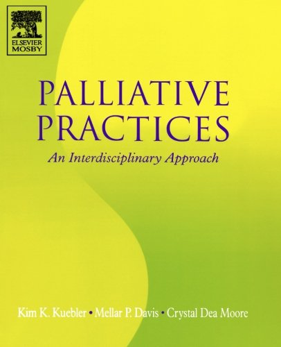 9780323028219: Palliative Practices: An Interdisciplinary Approach