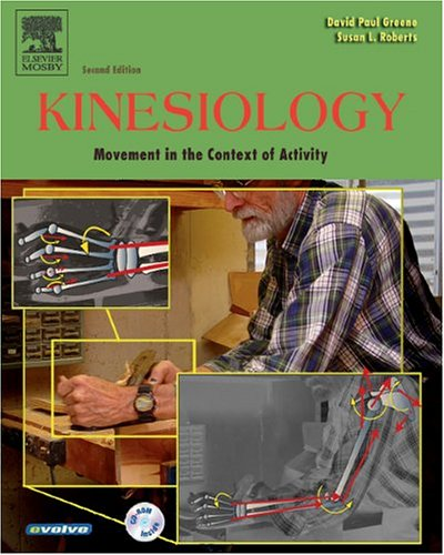 9780323028226: Kinesiology: Movement in the Context of Activity