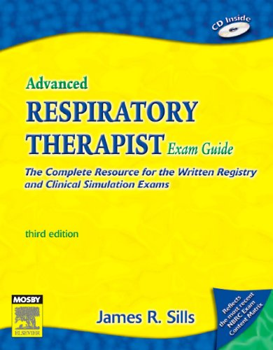 9780323028257: Advanced Respiratory Therapist Exam Guide: The Complete Resource for the Written Registry and Clinical Simulation Exams (Advanced Respiratory Therapy Exam Guide)