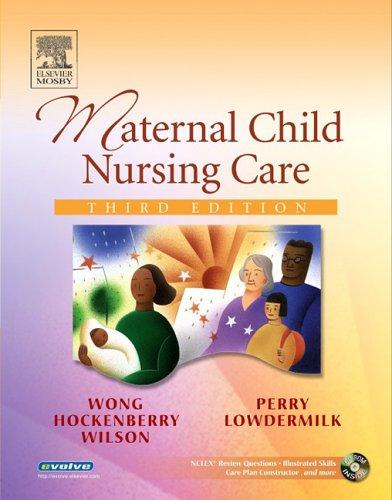 9780323028653: Maternal Child Nursing Care (Wong, Maternal Child Nursing Care)