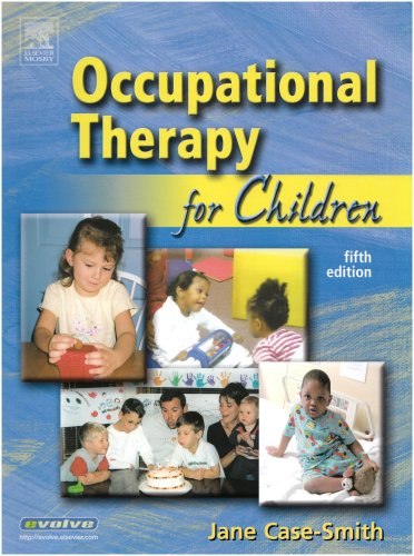 9780323028738: Occupational Therapy for Children, 5e (Occupational Therapy for Children (Case-Smith))
