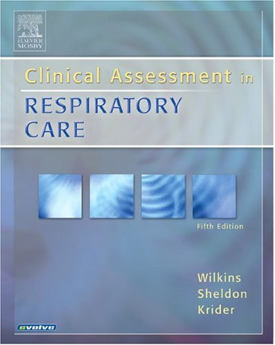 9780323028851: Clinical Assessment In Respiratory Care (5th Edition)