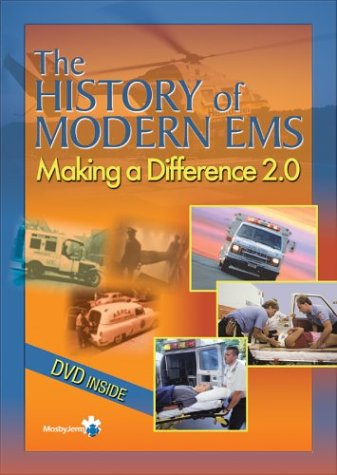 9780323029087: Making A Difference: The History of Modern EMS Version 2.0