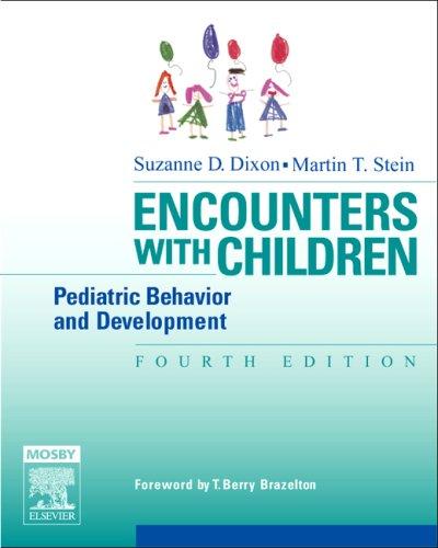 9780323029155: Encounters with Children: Pediatric Behavior and Development, 4th Edition