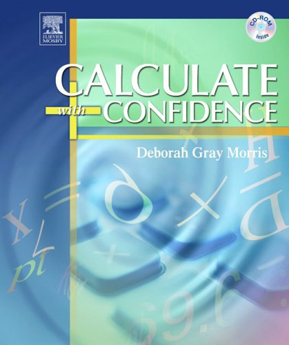 9780323029285: Calculate with Confidence, Fourth Edition