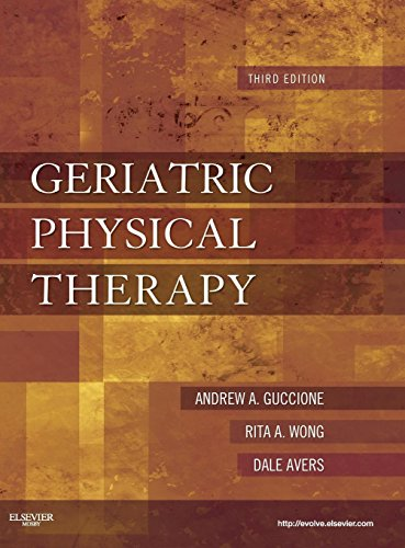 Geriatric Physical Therapy, 3e: Avers PT DPT