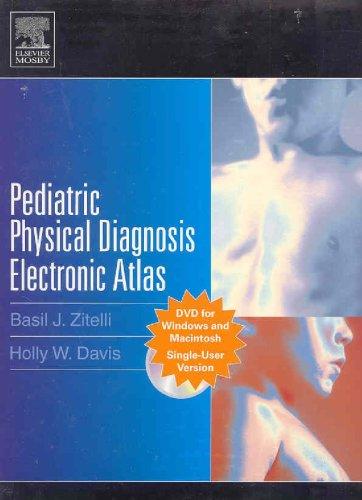 9780323029926: Pediatric Physical Diagnosis Electronic Atlas, (CD-ROM/DVD)