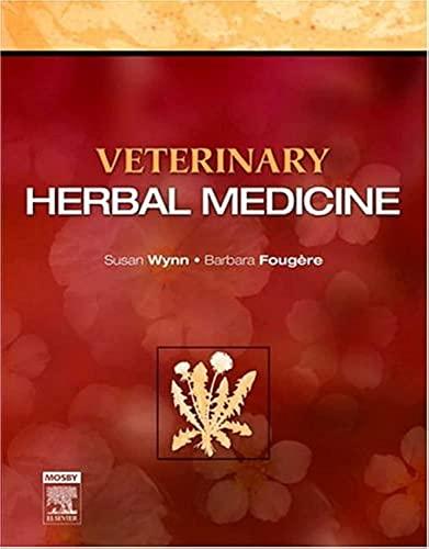 9780323029988: Veterinary Herbal Medicine, 1e