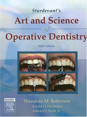 9780323030090: Sturdevant's Art and Science of Operative Dentistry (Roberson, Sturdevant's Art and Science of Operative Dentistry)