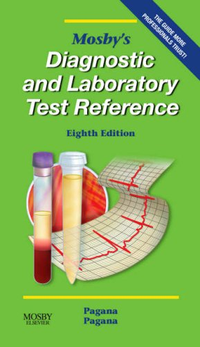 9780323030212: Mosby's Diagnostic and Laboratory Test Reference (7th Edition)