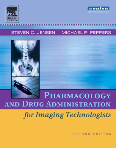 9780323030755: Pharmacology and Drug Administration for Imaging Technologists, 2e
