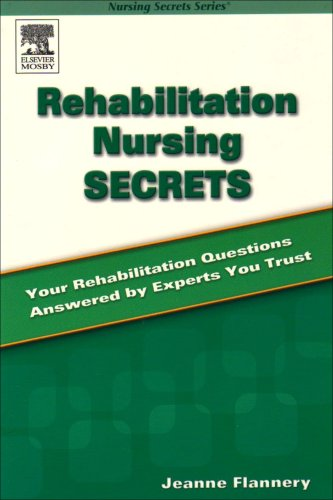 9780323031455: Rehabilitation Nursing Secrets