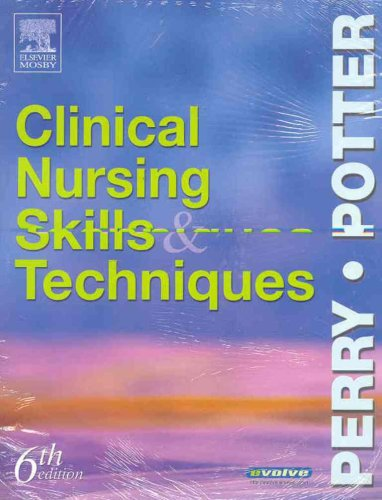 9780323031608: Clinical Nursing Skills and Techniques Text and Checklists Package