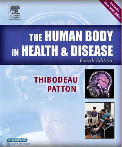 9780323031622: The Human Body in Health & Disease Softcover, 4e (Human Body in Health & Disease (W/CD))