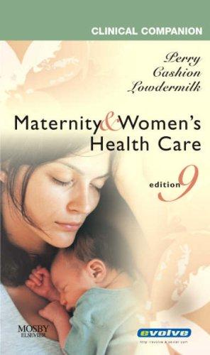 9780323031646: Clinical Companion for Maternity & Women's Health Care, 1e (Clinical Companion (Elsevier))