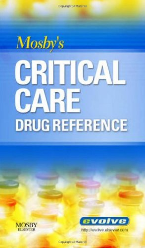 9780323031677: Mosby's Critical Care Drug Reference, 1e