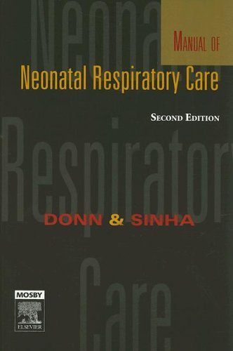 9780323031769: Manual of Neonatal Respiratory Care, 2e