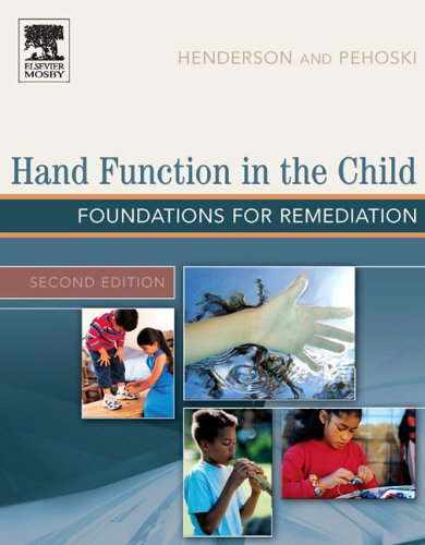 Hand Function in the Child: Foundations for: Pehoski ScD OTR/L