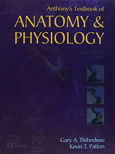 9780323031929: Anthony's Textbook of Anatomy and Physiology (Revised Reprint), 17e