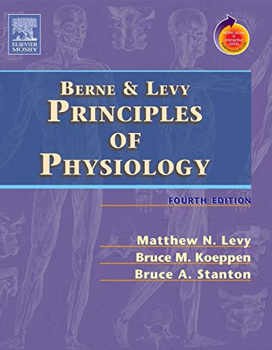 9780323031950: Berne & Levy Principles of Physiology: With STUDENT CONSULT Online Access, 4e (PRINCIPLES OF PHYSIOLOGY (BERNE))