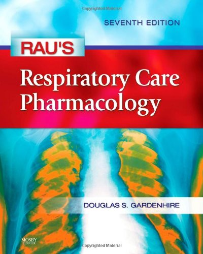 9780323032025: Rau's Respiratory Care Pharmacology (Gardenhire, Rau's Respiratory Care Pharmacology)
