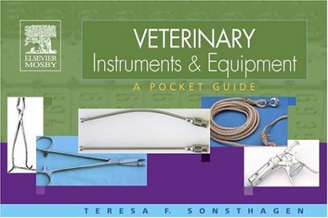 9780323032032: Veterinary Instruments and Equipment: A Pocket Guide, 1e