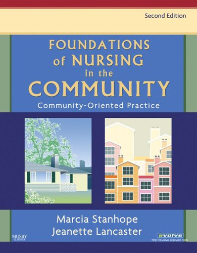 Foundations of Nursing in the Community: Community-Oriented: Stanhope RN DSN
