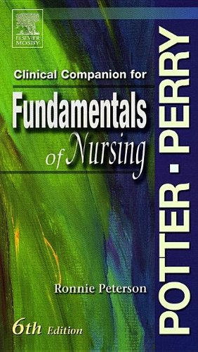Fundamentals of Nursing - Text & Clinical: Patricia A. Potter