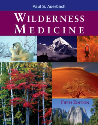 9780323032285: Wilderness Medicine, 5th Edition