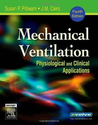 9780323032360: Mechanical Ventilation: Physiological and Clinical Applications