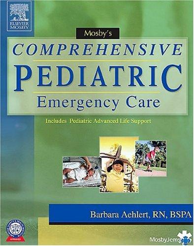 9780323032414: Mosby's Comprehensive Pediatric Emergency Care, 1e