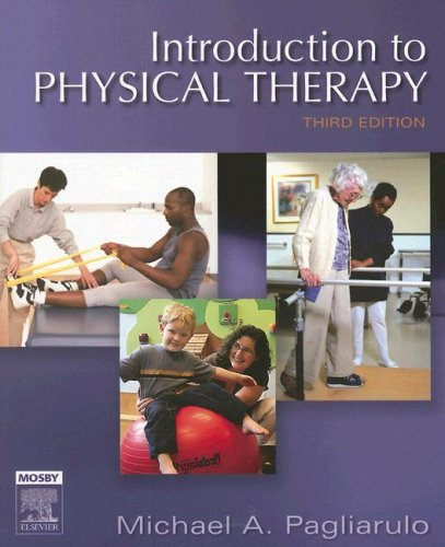 9780323032841: Introduction to Physical Therapy, 3rd Edition