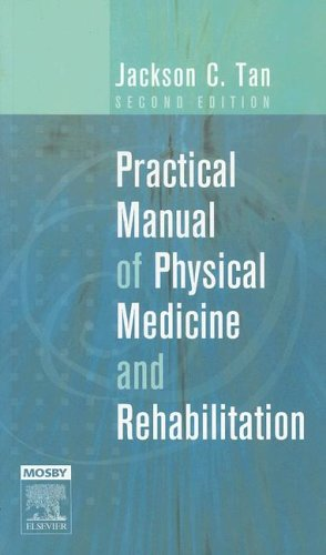 9780323032858: Practical Manual of Physical Medicine and Rehabilitation: Diagnostics, Therapeutics and Basic Problems