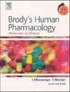 9780323032865: Brody's Human Pharmacology: Molecular to Clinical With STUDENT CONSULT Online Access (Human Pharmacology (Brody))