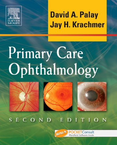 Primary Care Ophthalmology: Textbook with BONUS PocketConsult: Jay Krachmer, David