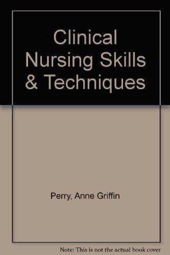 9780323033367: Clinical Nursing Skills & Techniques