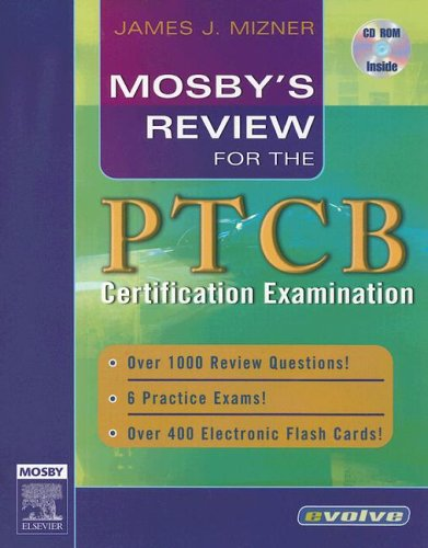 9780323033671: Mosby's Review for the PTCB Certification Examination, 1e (Mosby's Review Series)