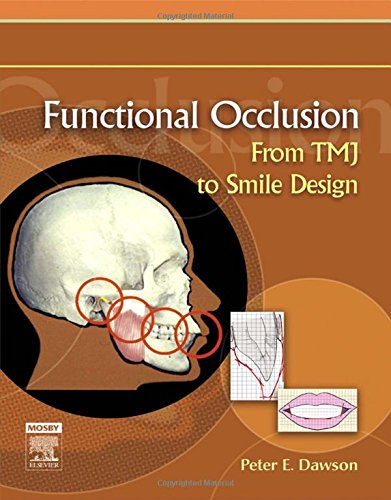 9780323033718: Functional Occlusion: From TMJ to Smile Design, 1e
