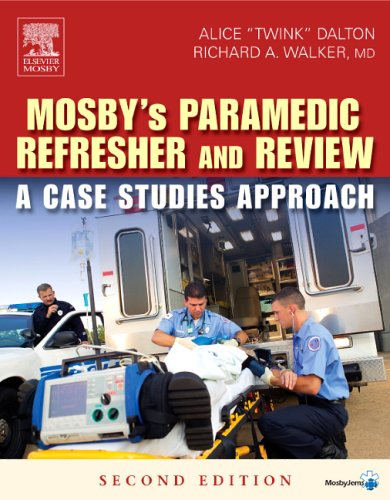 9780323033732: Mosby's Paramedic Refresher and Review: A Case Studies Approach