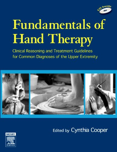 9780323033862: Fundamentals of Hand Therapy: Clinical Reasoning and Treatment Guidelines for Common Diagnoses of the Upper Extremity, 1e