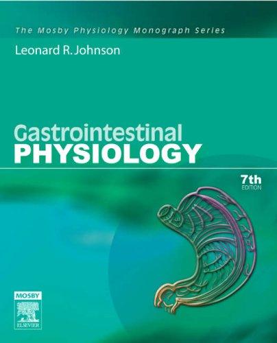 9780323033916: Gastrointestinal Physiology: Mosby Physiology Monograph Series, 7e (Mosby's Physiology Monograph)
